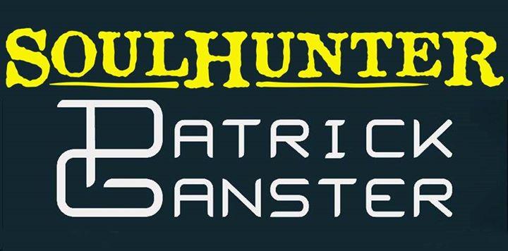 Soulhunter + Patrick Ganster