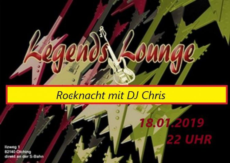 Legends Lounge Rock Nacht mit Dj Chris