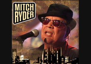 Mitch Ryder - The 70th Anniversary Tour 2015