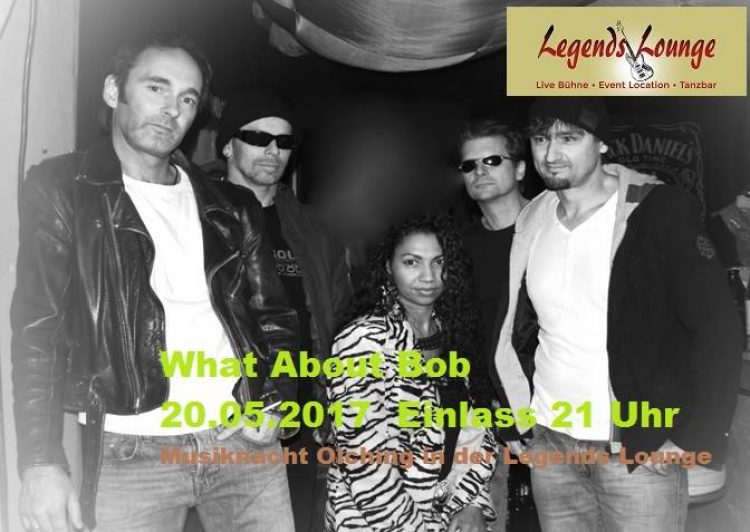 WAB &#8211; What about Bob <> Olchinger Musiknacht